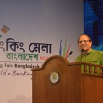 BB Governor Dr Atiur Rahman at Banking Fair Bangladesh 2015